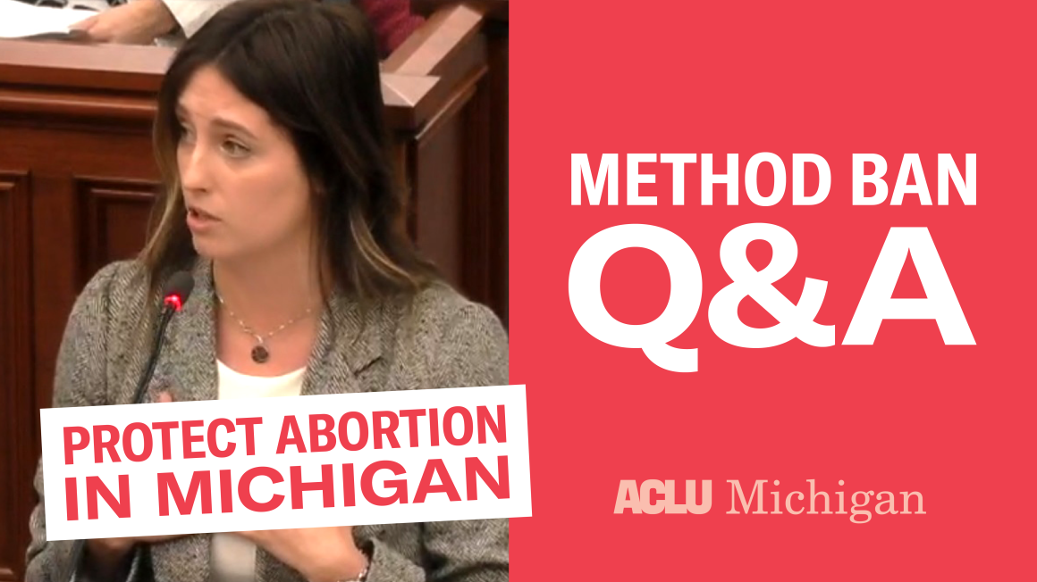 Protect Abortion in Michigan: Method Ban QA