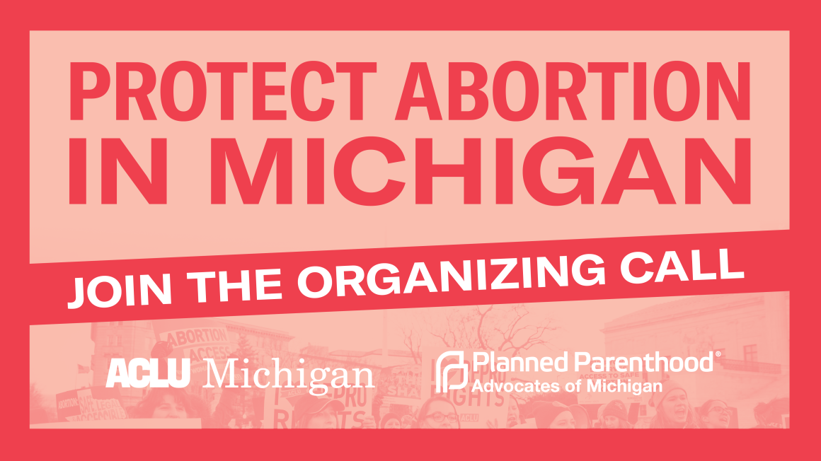 Protect abortion in Michigan: Join the organizing call