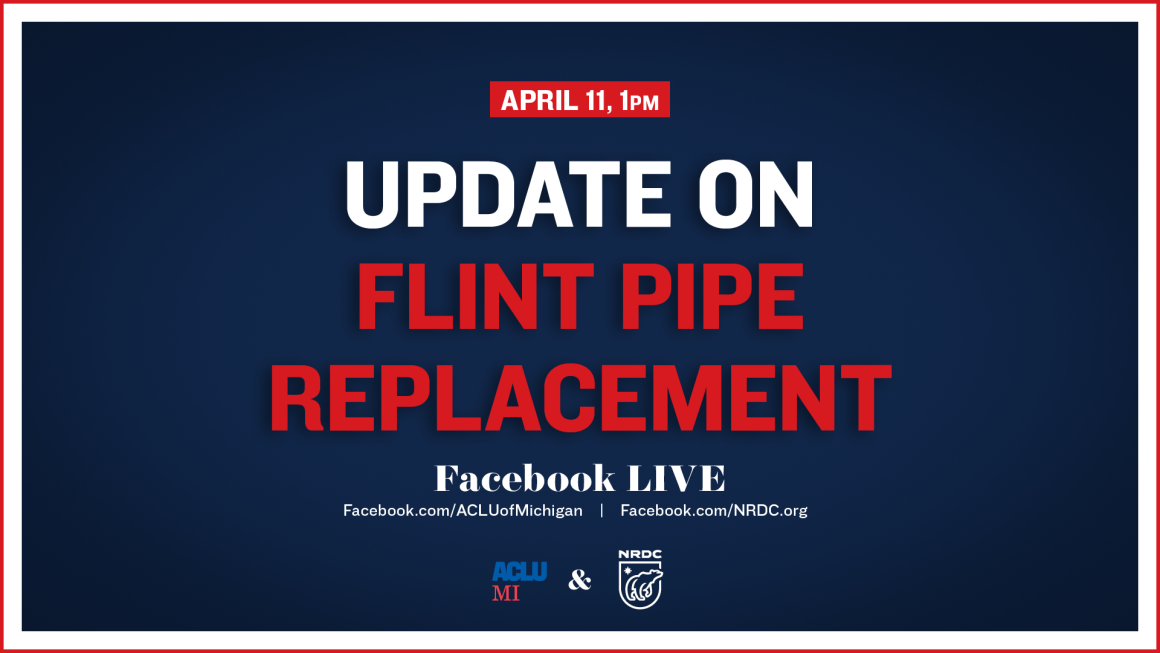 Graphic: Update on Flint Pipe Replacement with the ACLU of Michigan and the NRDC