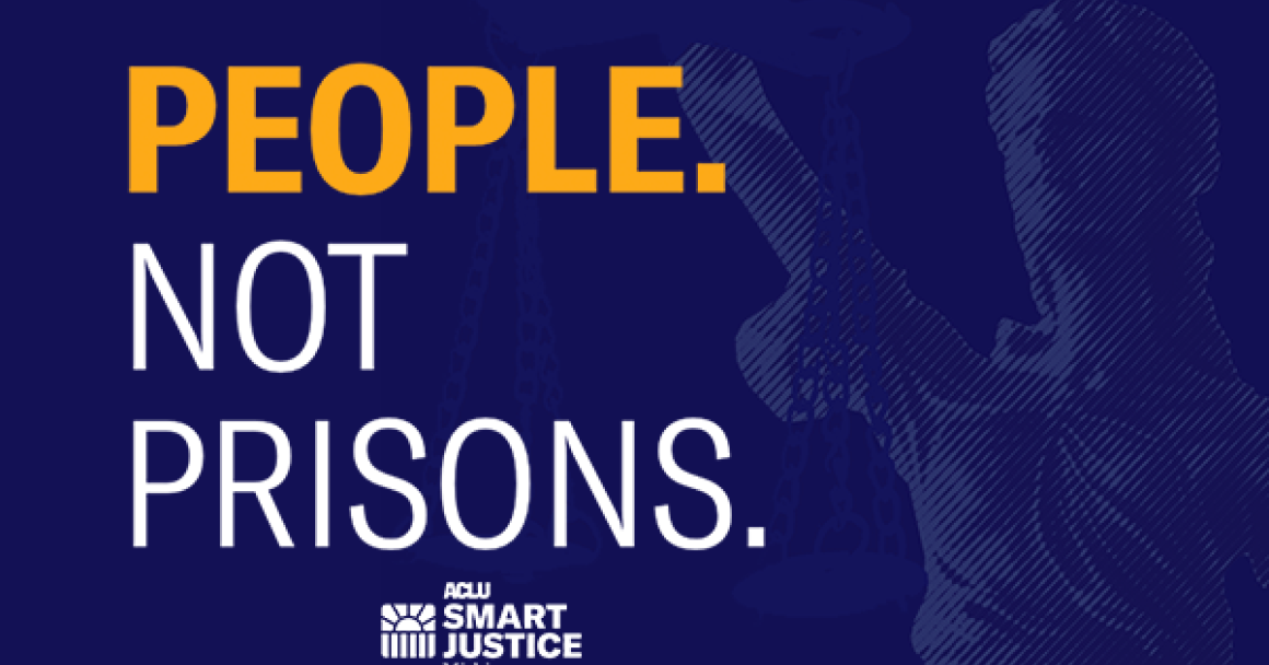 People. Not Prisons.